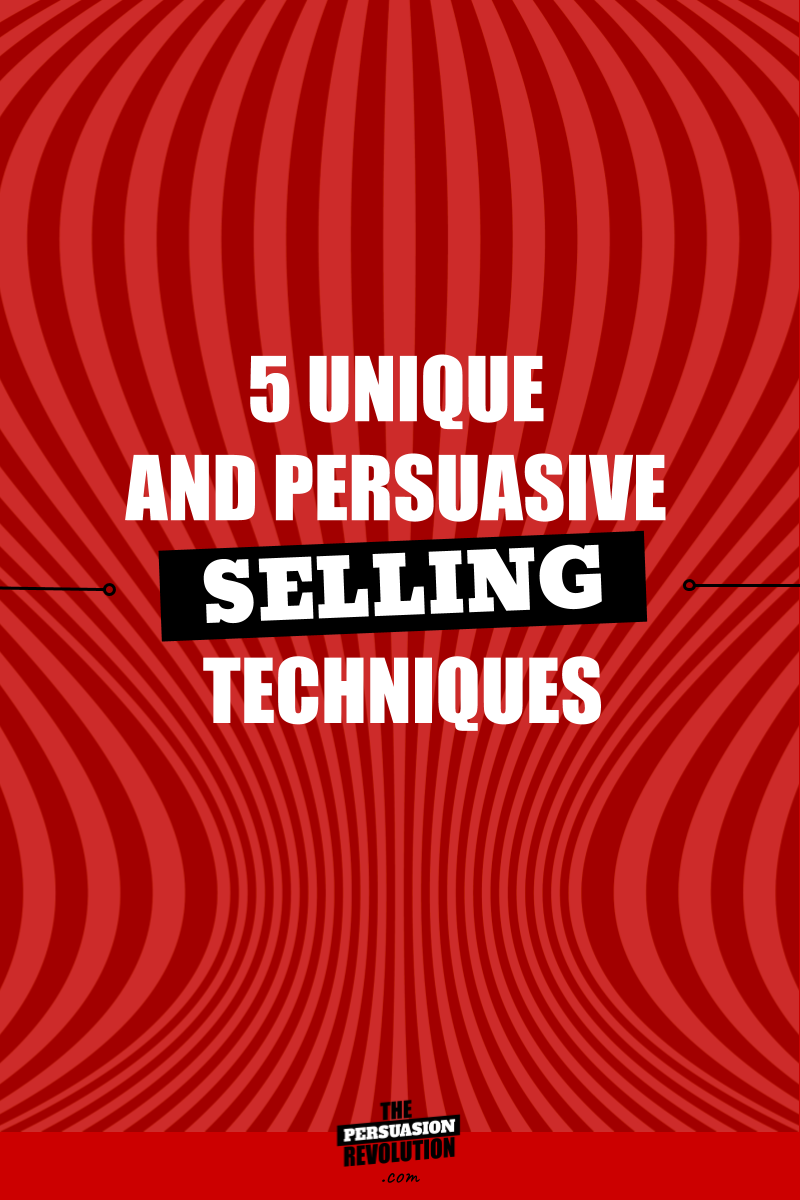 5 Unusual Persuasion Techniques