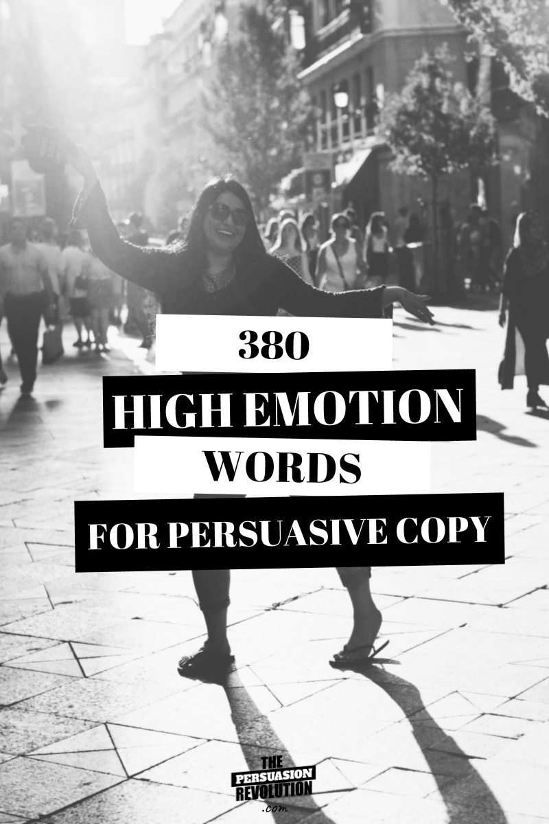 380 High Emotion Words Guaranteed to Make You more