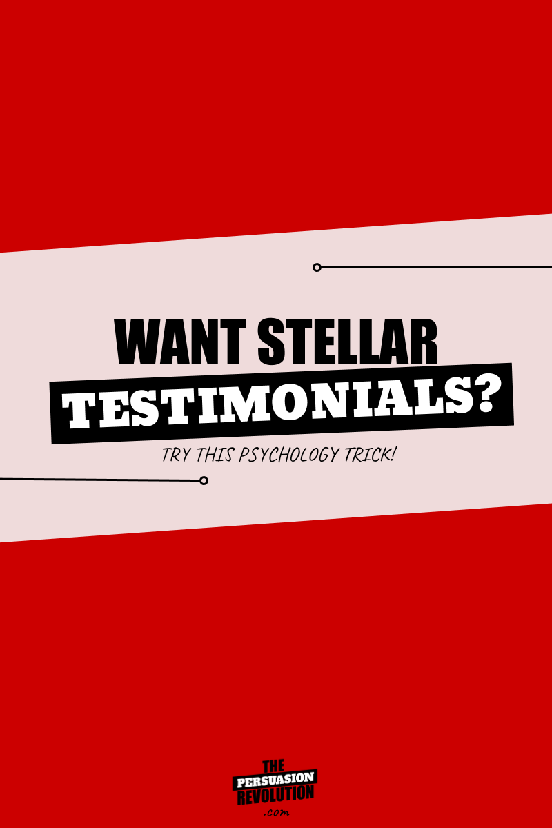 A science backed, psychology trick for getting stellar testimonials #entrepreneurtips #marketingtips #onlinebusiness #thepersuasionrevolution