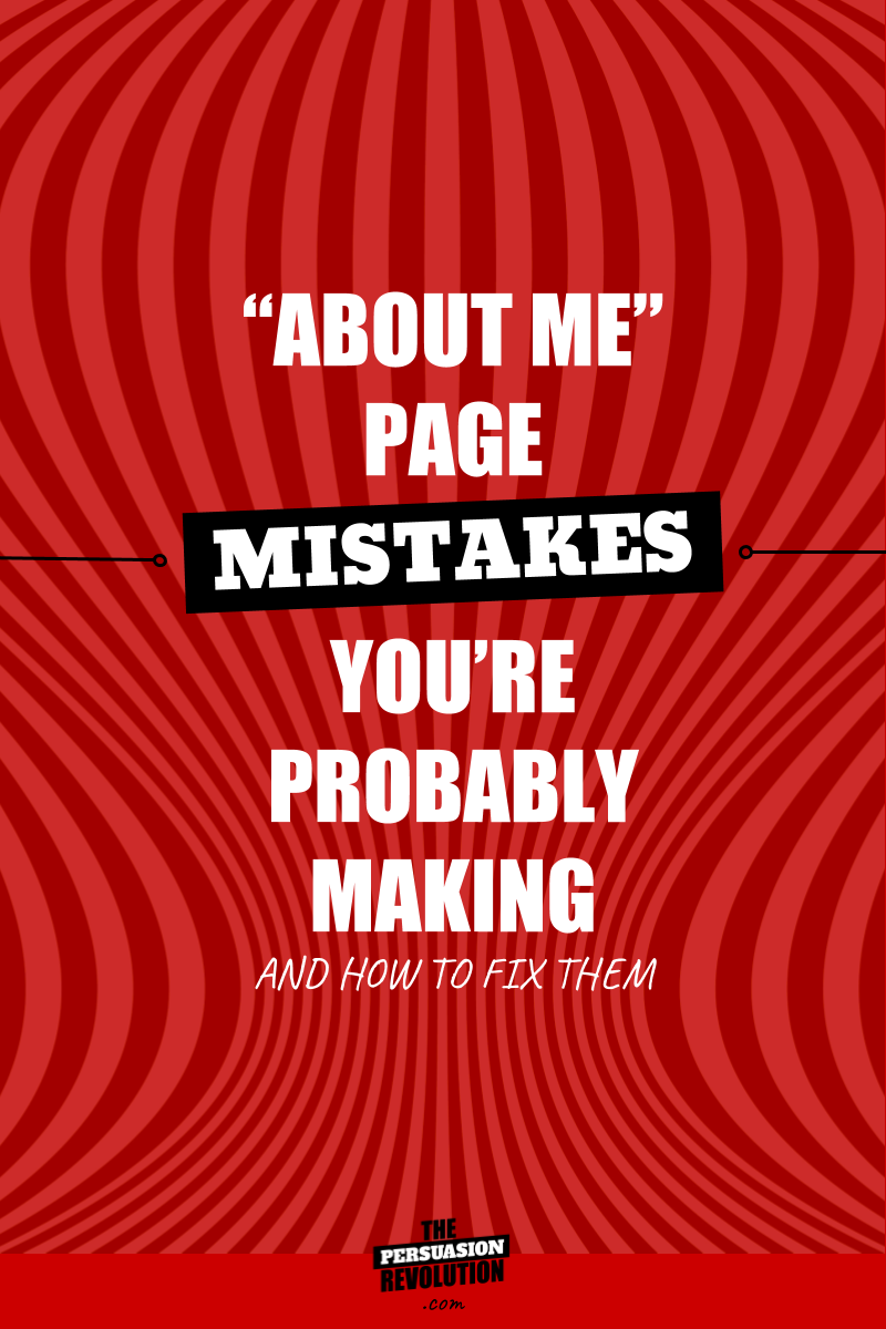 Persuasion Teardowns: See how I revamp 5 lame about pages using psychology
