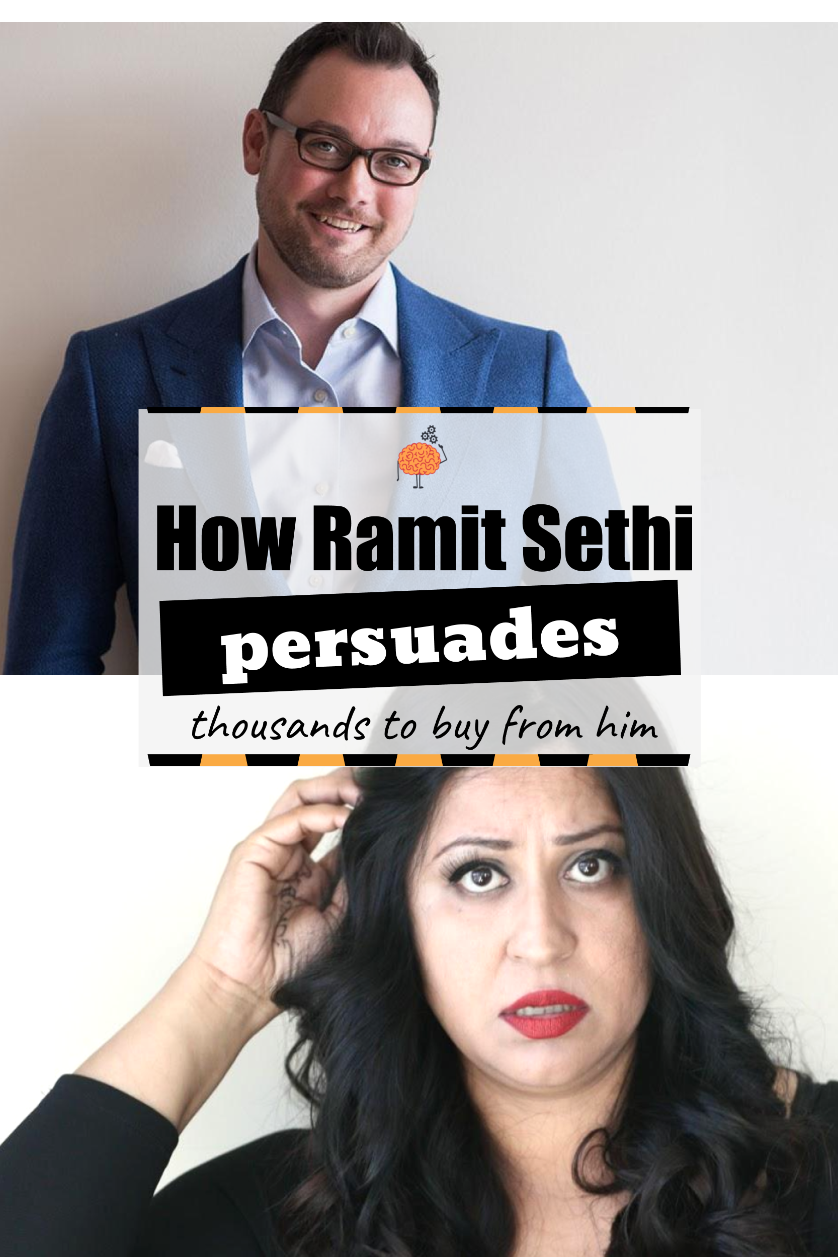 How they persuade: Sethi Ramit