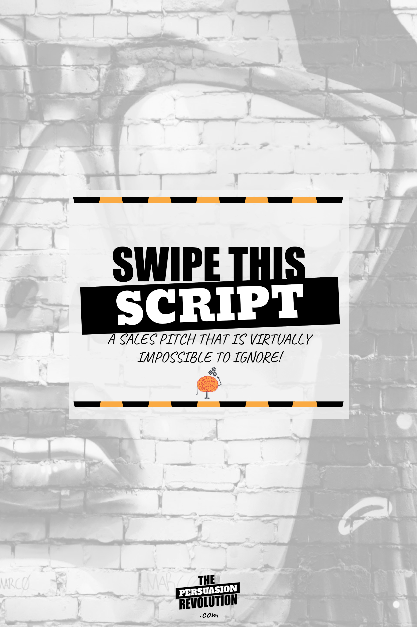 Swipe This Script: A sales pitch that is virtually impossible to ignore