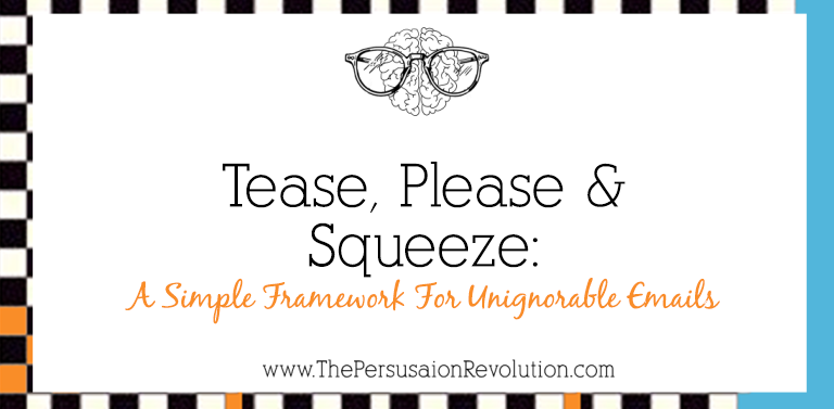 Tease, Please & Squeeze: A Simple Framework For Unignorable Emails