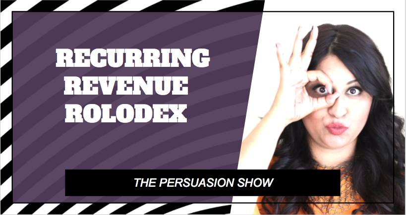 RECURRING REVENUE ROLODEX: The science, art & madness of a membership program that lets people pay you on auto every month